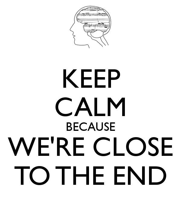 keep-calm-because-we-re-close-to-the-end