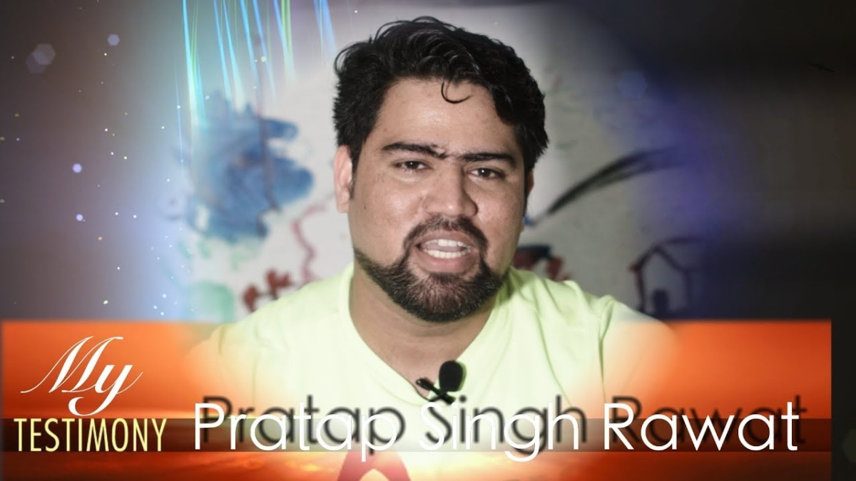 Testimony - Pratap Singh Rawat an ex-Orthodox Hindu (In Hindi)